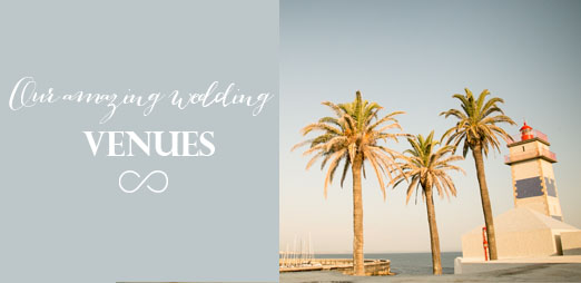 wedding planner portugal - Venues