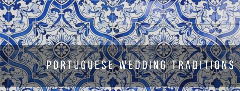 Portuguese Wedding Traditions