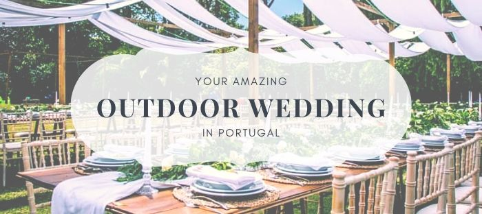 Outdoor Weddings Portugal