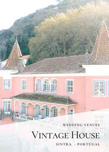 Sintra Private Villa Wedding Venues_Portugal Wedding Venue