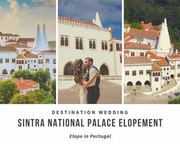 Pacote Casamento a Dois Palacio Nacional Sintra_Organizacao Casamentos Portugal