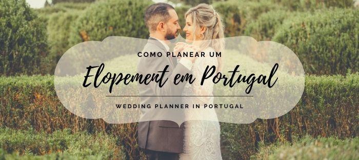 Planear Elopement em Portugal